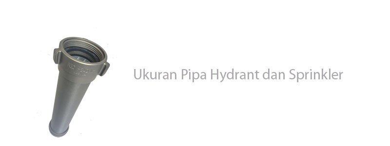 Ukuran Pipa Hydrant dan Sprinkler