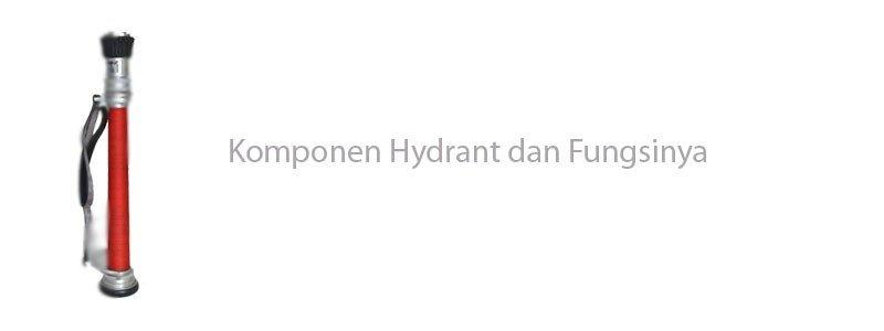 Fungsi Komponen Hydrant