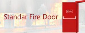 Standar Fire Door Pintu Tahan Api