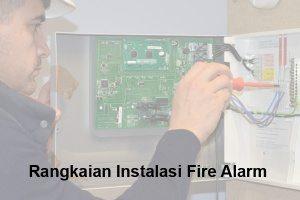 rangkaian instalasi fire alarm