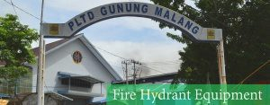Fire Hydrant PLTD Gunung Malang Balikpapan