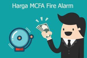Harga MCFA Fire Alarm