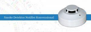 Smoke Detektor Notifier Konvensional