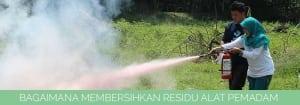 Cara Membersihkan Residu Pemadam Api