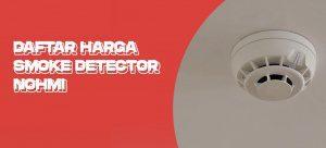 Daftar harga smoke detector nohmi