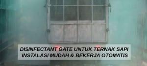 Disinfectant Gate untuk Ternak Sapi Instalasi Mudah dan Bekerja Otomatis