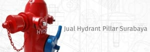 Jual Hydrant Pillar Surabaya