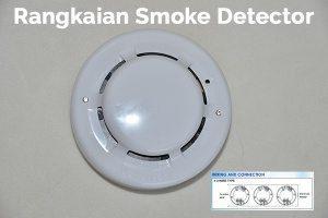 Rangkaian Smoke Detector
